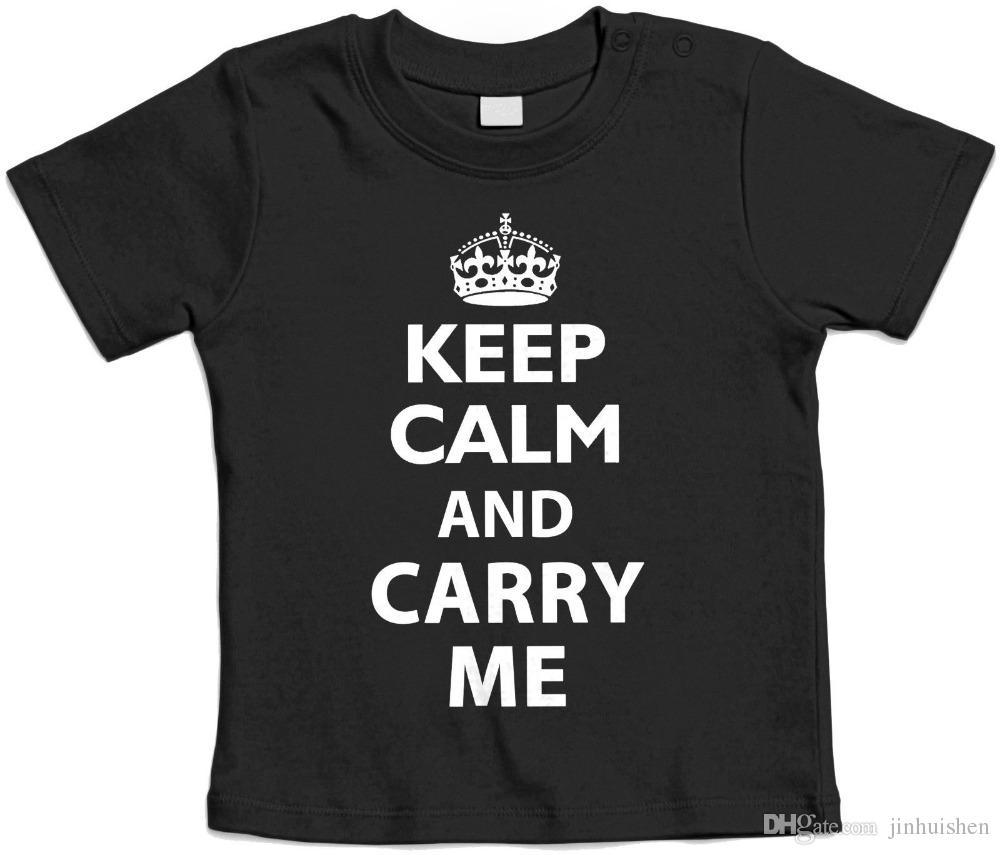 92f38a1de Tee Shirt Hipster Brand Clothing T Shirt KEEP CALM AND CARRY ME Baby T Shirt  Idea Bambino Anime Casual Clothing Personalised T Shirt Mens Tee Shirts  From ...