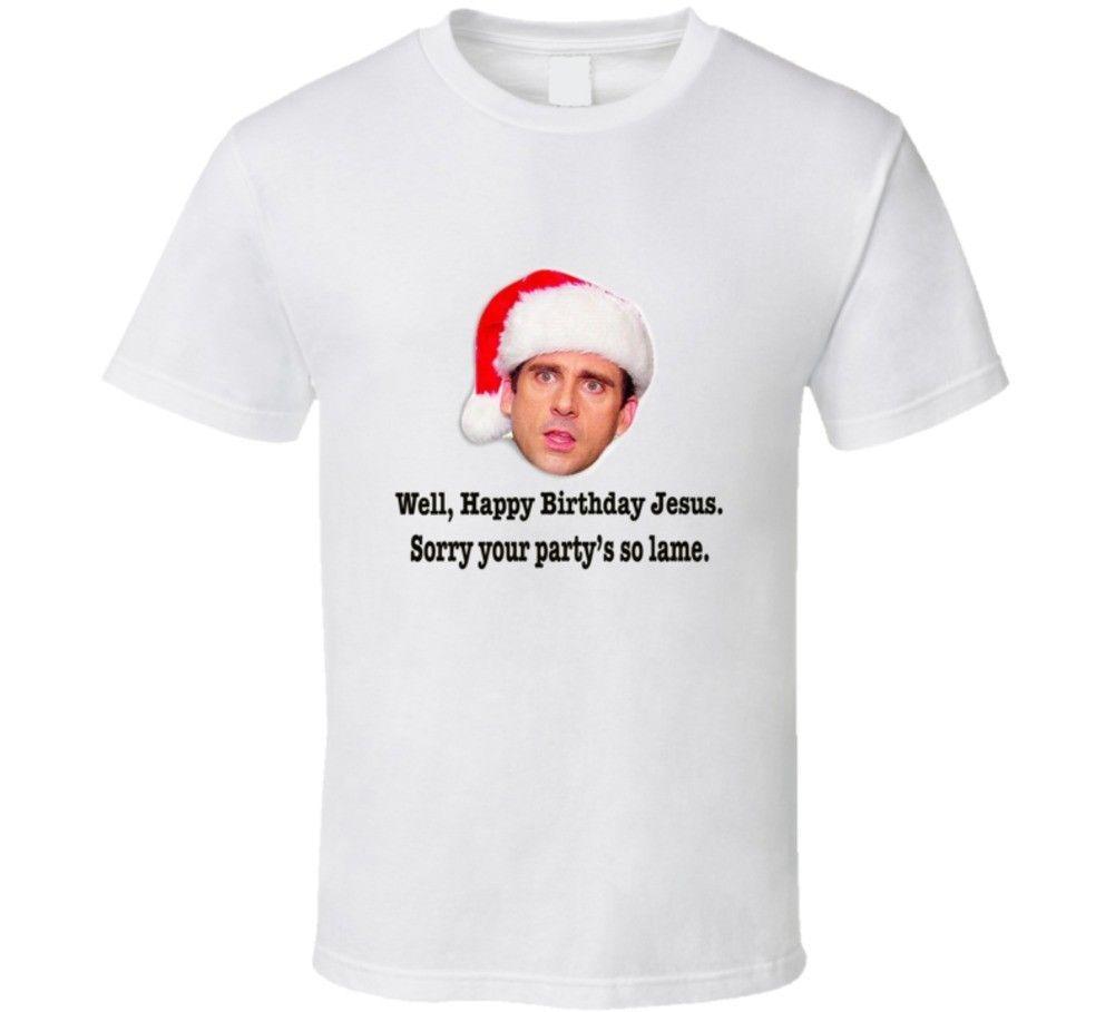 Grosshandel Michael Scott Christmas Episode Happy Birthday Jesus Funny Das Buro T Shirt Von Surcup 1178 Auf DeDhgateCom
