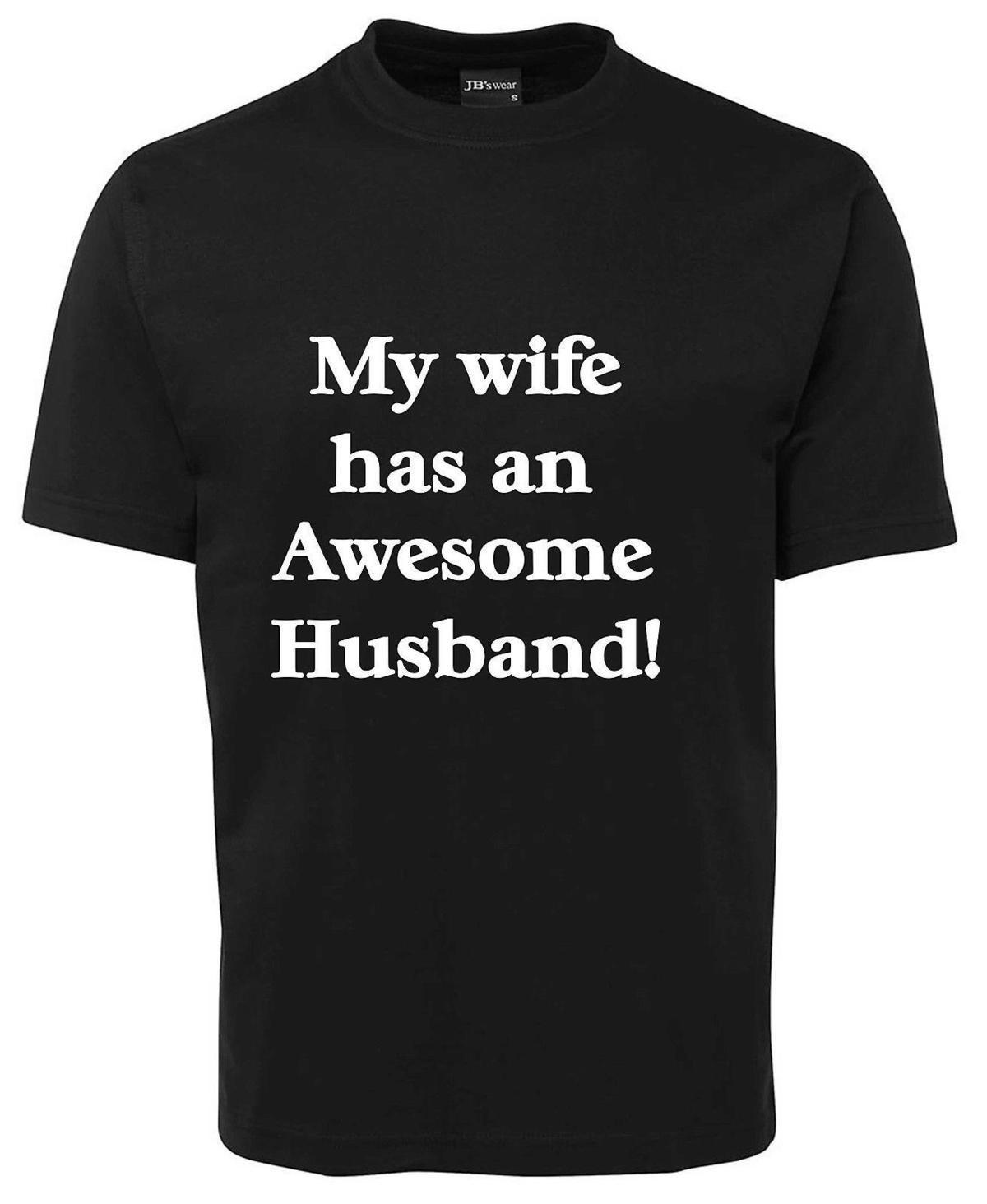 My WIFE has an AWESOME HUSBAND T-Shirts Tees (0274M)