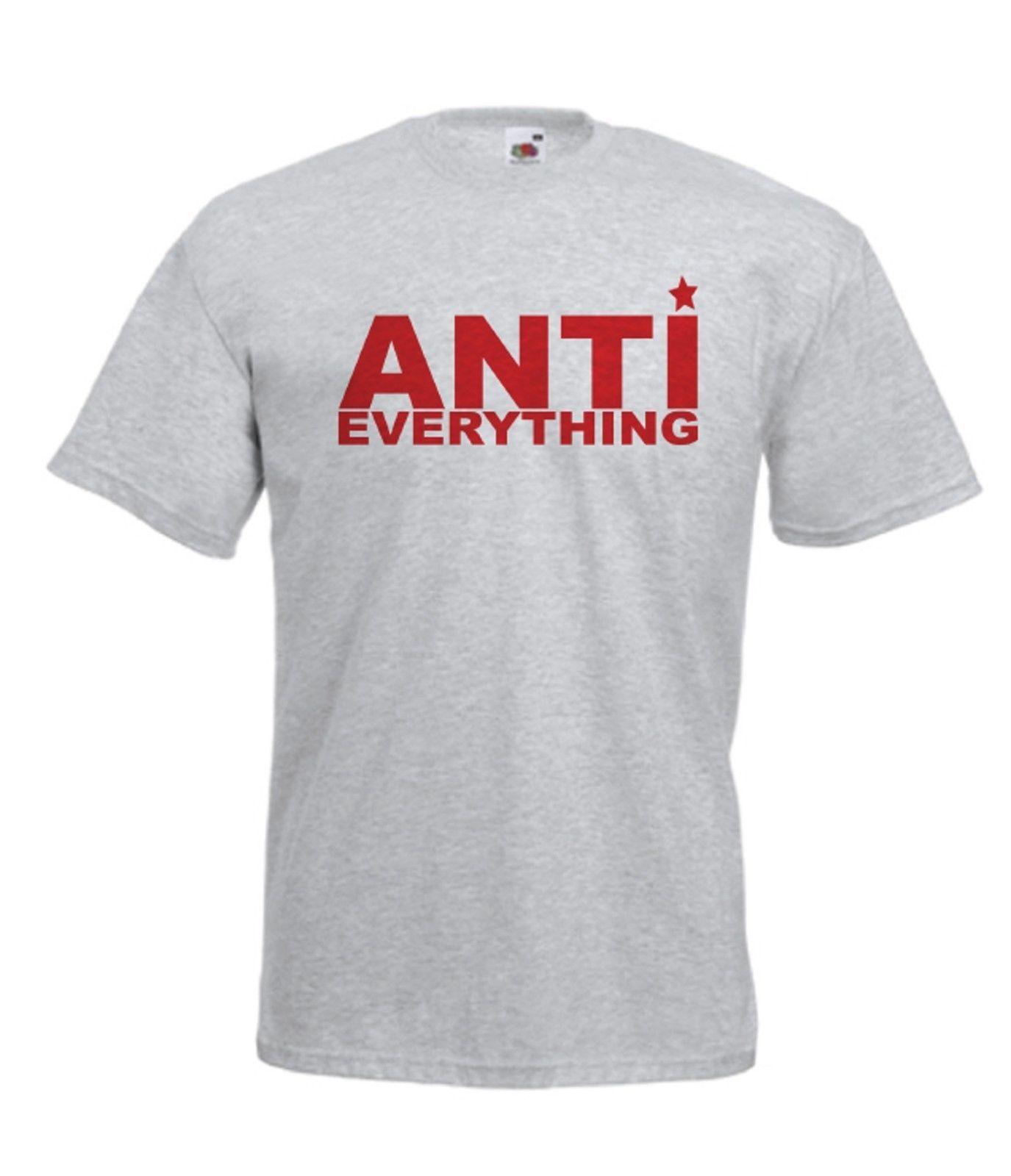 ANTI EVERYTHING PUNK Music Xmas Birthday Gift Idea Mens Womens Adult T SHIRT TOP Denim Shirts Design From Summernight88 1148