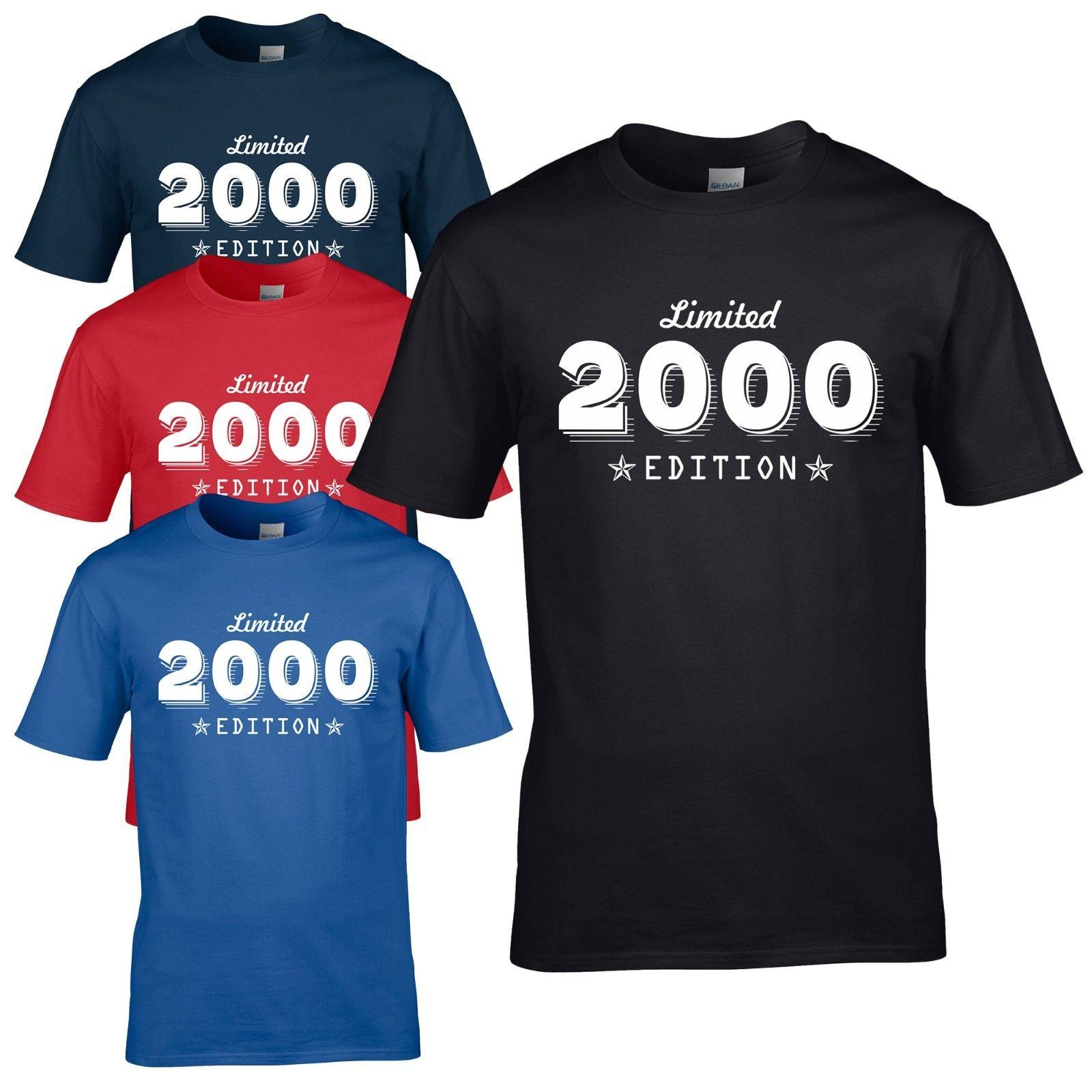 Limited Edition 2000 T Shirt Born 18th Year Birthday Age Present Funny Mens Gift Summer O Neck Tee Cheap Tee2019 Hot Tees Quirky Awesome Shirts