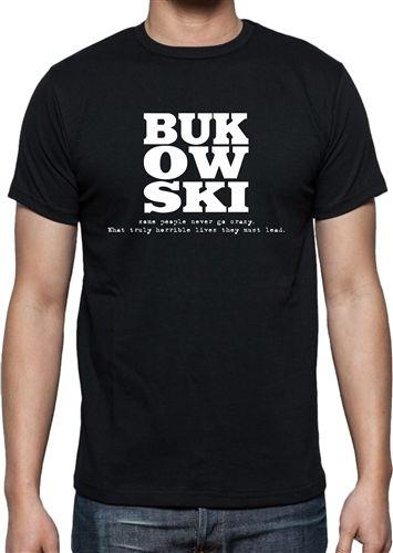 Bukowski T-shirt - Citation 'Jamais fou', maillot Writer T-shirt imprimé