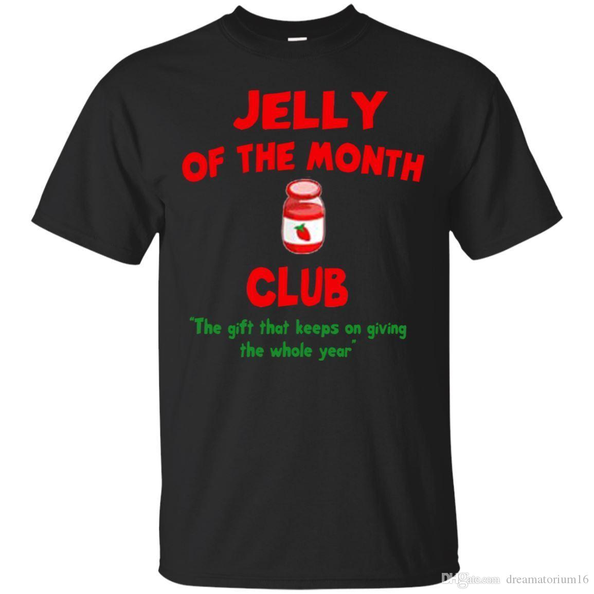 1241a2257 Black T Shirt Jelly Of The Month Club Christmas Vacation Tshirt Size S 6XL T  Shirt Tee Best Funny T Shirts From Dreamatorium16, $11.05| DHgate.Com