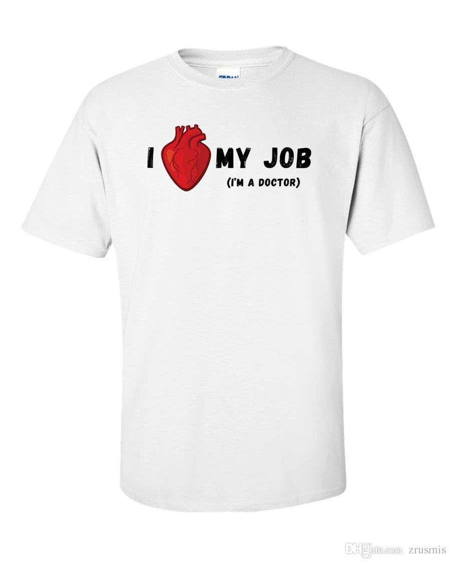 Doctor T Shirt I Love My Job Funny Heart Nurse Medical Surgeon Humor