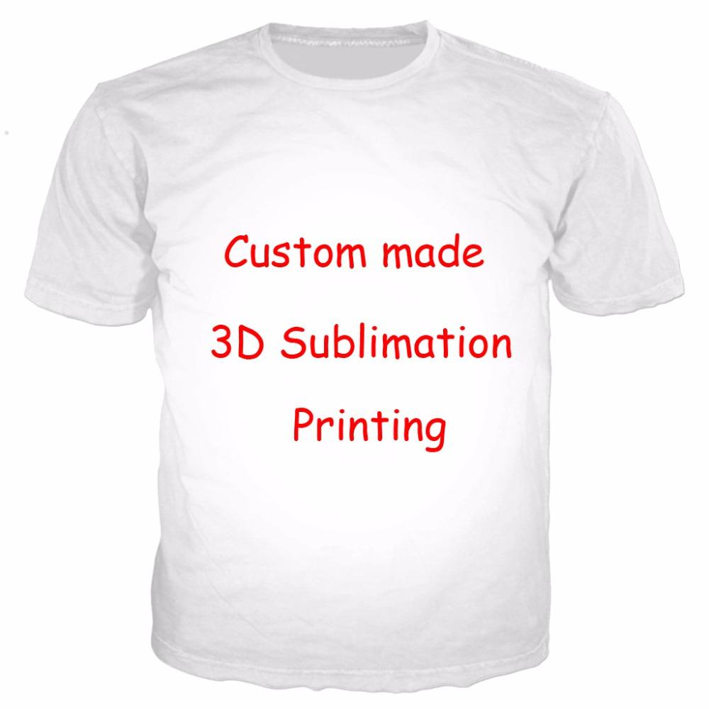 e614da65f Newest Create Your Own Customer Design Anime/Photo/Star/You Want/Singer  Pattern/DIY T Shirt 3D Print Sublimation T Shirt Funniest T Shirt Comical T  Shirts ...
