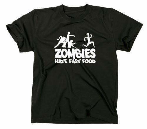 3a2bc2890 Zombies Hate Fast Food Fun T Shirt, Zombie, Horror Funshirt Walking Dead  SpruchFunny Unisex Casual Tshirt Top Best Funny T Shirts Really Cool T  Shirts From ...