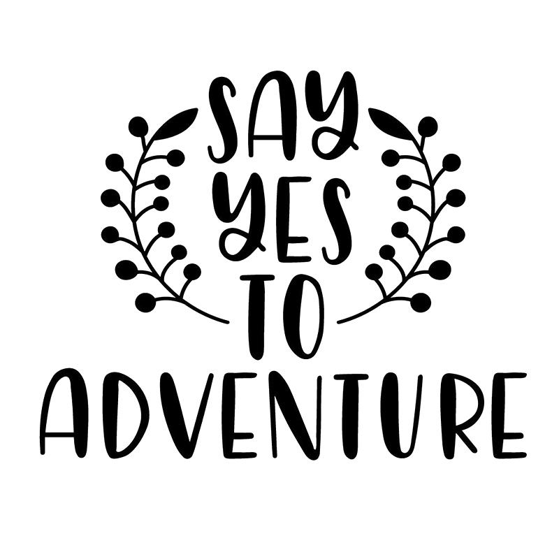 11.8*9.5cm Say Yes To Adventure Decal Window Sticker Car Travel Trip Family Wander Life Vinyl Decals Car Decor