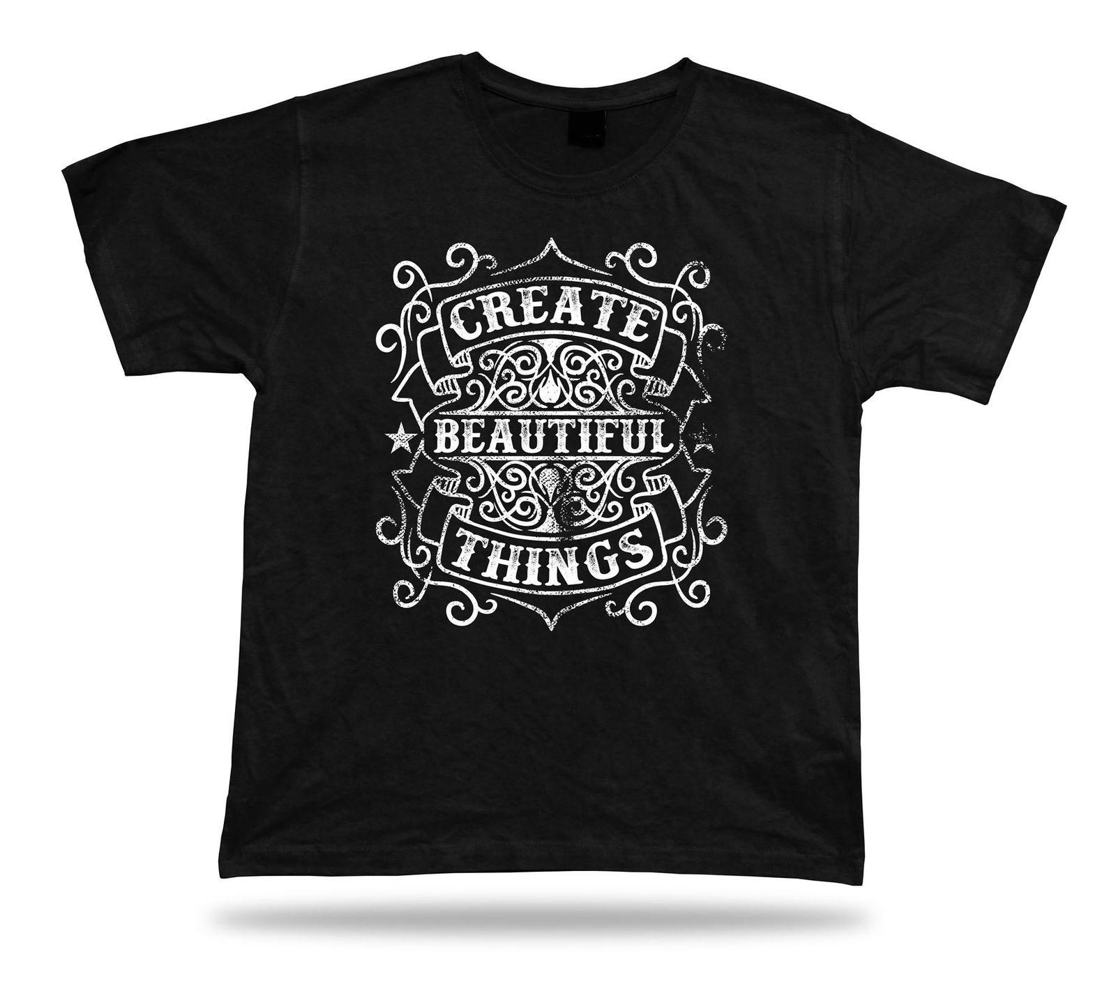 9d5edf8ec63 Tshirt Tee Shirt Birthday Gift Idea Creat Beautiful Things Emblam Quote  Wisdom Funny 100% Cotton T Shirt Denim Clothes Camiseta T Shirt T Shirt  Slogan Daily ...