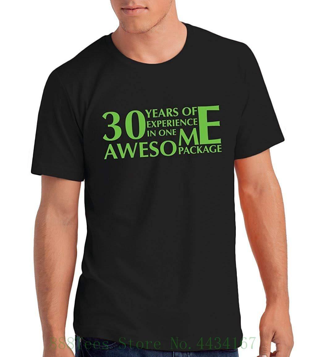 a88eb742aaaee9 Großhandel 30 Jahre Erfahrung In Einem Tollen Paket Herren Geburtstag T  Shirt Geschenk Baumwolle Freizeithemd Weißes Top Von Yubin05