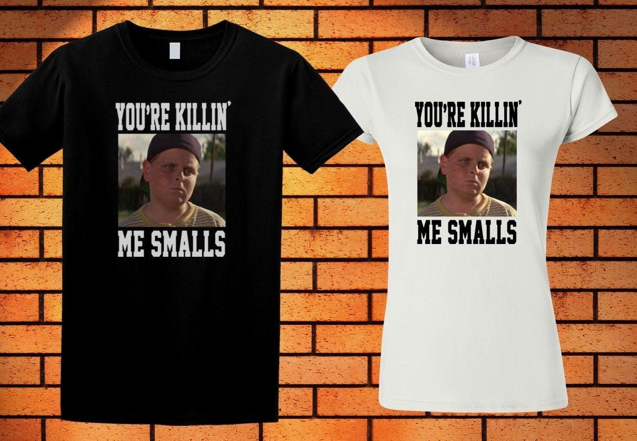 b17ebd6f9593 Sandlot Movie YOU RE KILLING ME SMALLS T Shirt Black White Colour Shirt  Funny Unisex Casual Top Funny Slogan T Shirts Cool Shirt Design From  Paystoretees