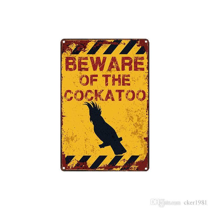 classic vintage retro BEWARE OF THE COCKATOO/COBRA/RHINO/FOX/GOAT/KOALA/GIRAFFE/LION Tin Sign Coffee Shop Bar Wall decor Bar Metal Paintings