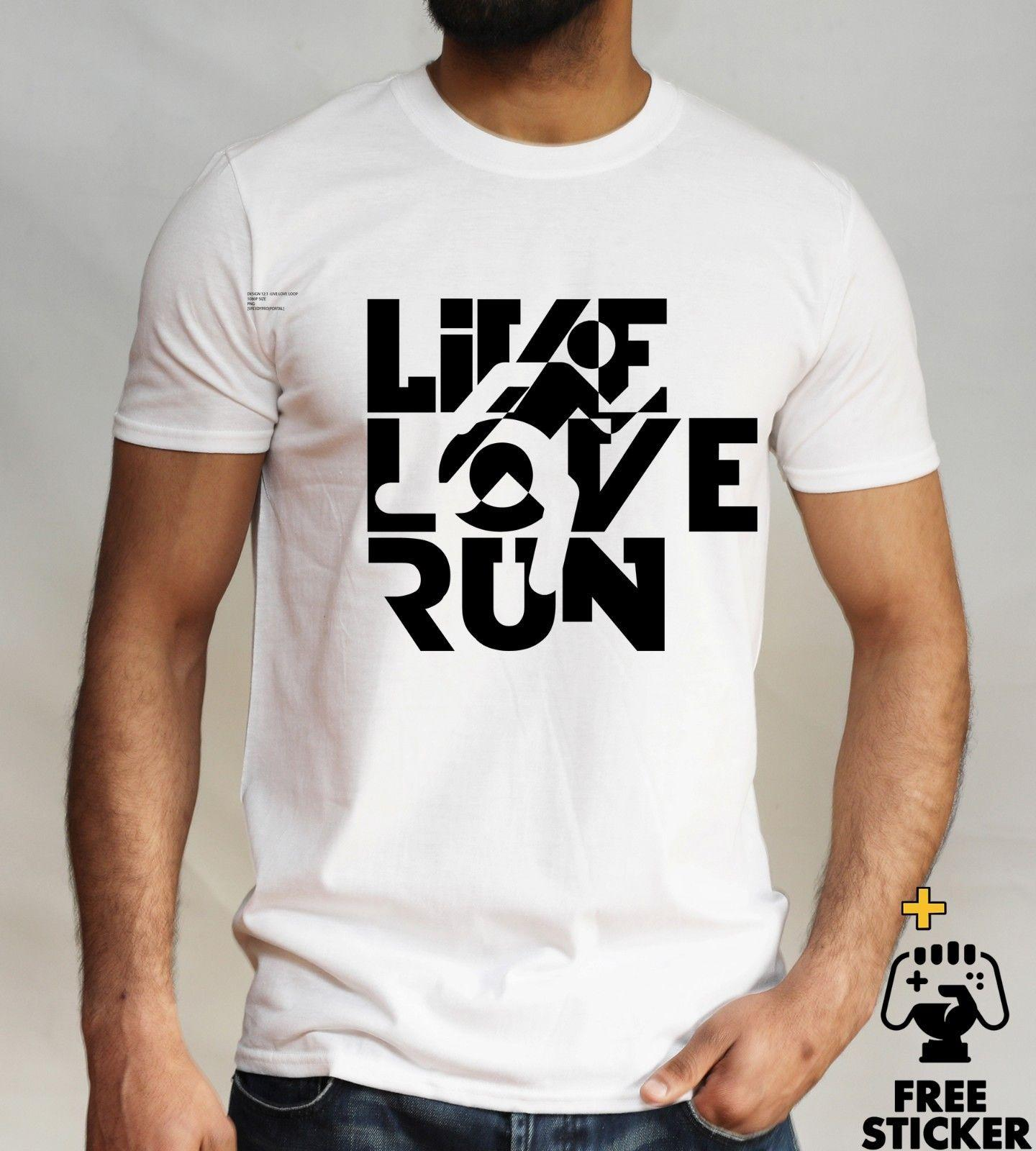 469668362 Live Love Run T Shirt, Sporty, Athlete, Marathon Running, Tumblr Men Women  2018 High Quality ,Brand Men T Shirt, Casual Short Sleeve, Great Tee Shirt  ...