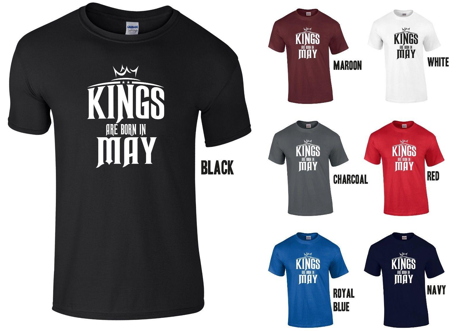2fe4a3271 KINGS ARE BORN IN MAY T SHIRT COOL FUNNY BIRTHDAY GIFT Funny Unisex Casual  Tshirt Top Shirt Designer Customised T Shirts From Buyfriendly, $12.96|  DHgate.