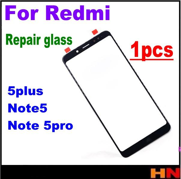 1pcs For Redmi 5plus note 5 pro High Quality LCD Screen Front Glass Lens Repair Parts Front Outer Glass Lens Replacement