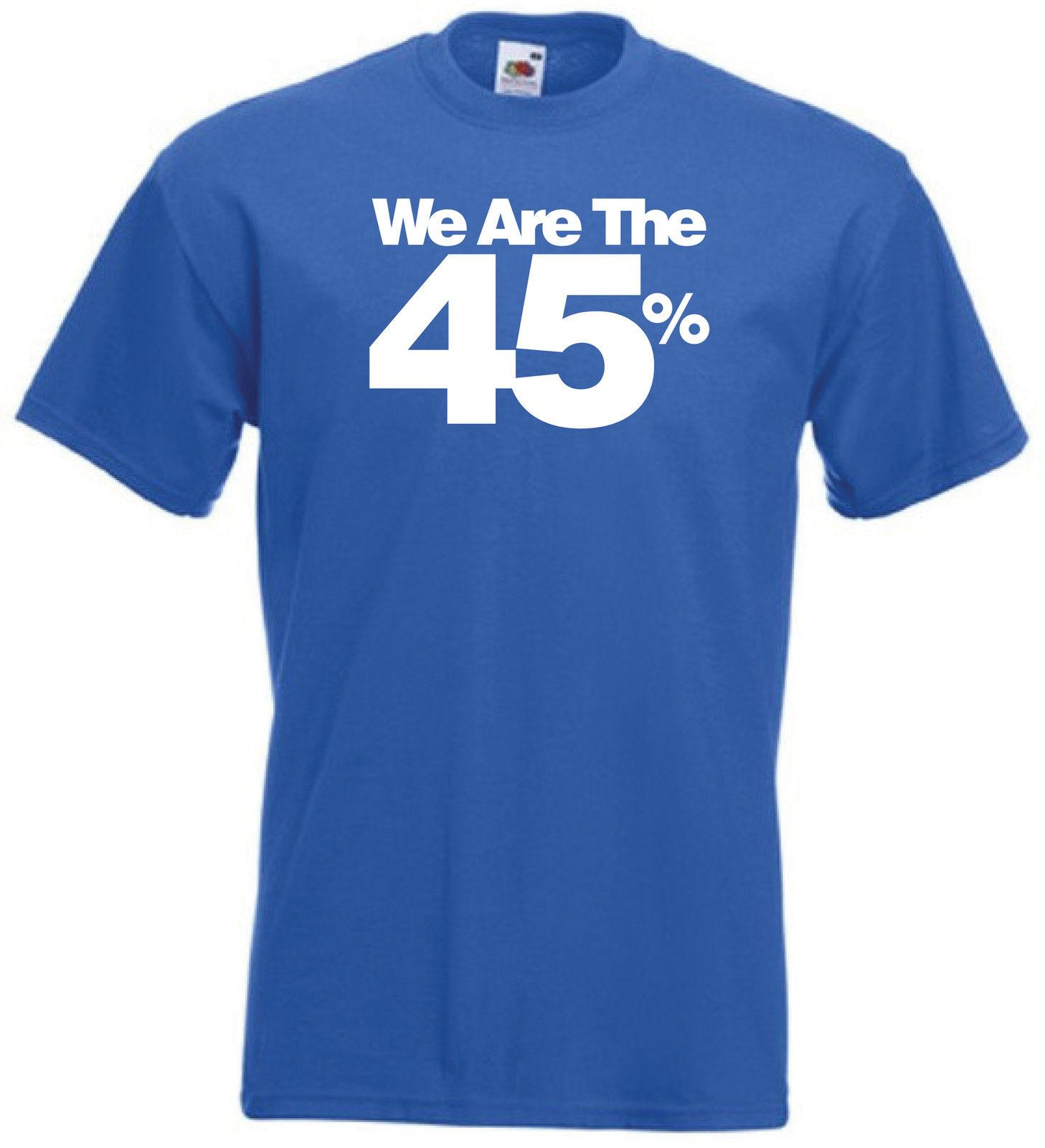 6f22f6441d2531 We Are The 45 % T Shirt Scotland Scottish Independence Yes Campaign All  SizesFunny Unisex Casual Tshirt Shopping T Shirts Amusing T Shirts From  Burnthebeans ...