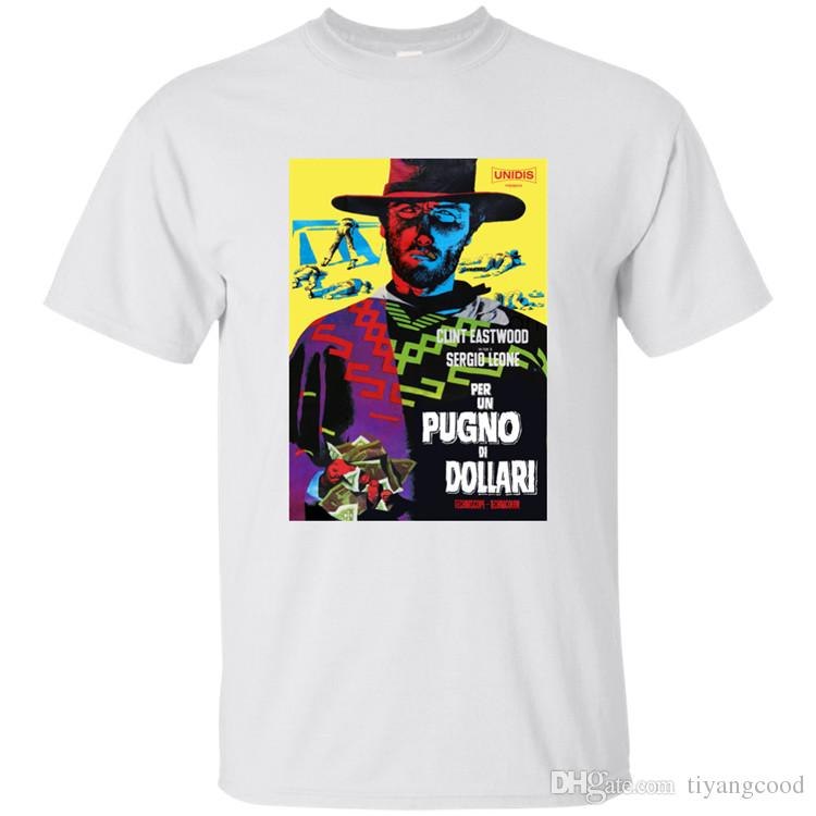 9293d9c747 Fistful Of Dollars Spaghetti Western, Clint Eastwood G200 T Shirt Best  Designer T Shirts Funny Team Shirts From Tiyangcood, $11.01  DHgate.Com