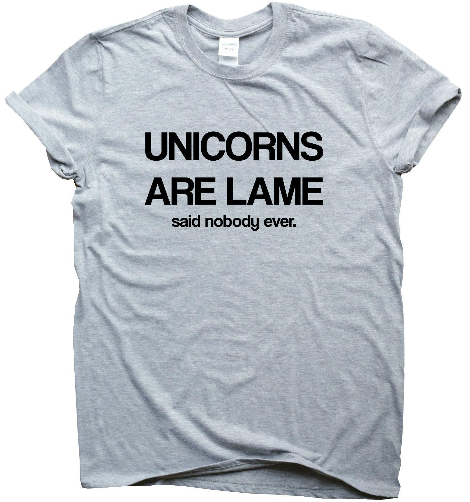 c51410233 Unicorn Are Lame Funny T Shirts Printed Humour Gift Sarcastic Slogan Top T  Shirt Dirty T Shirts Graphic Tee Shirts From Sixcup, $16.24| DHgate.Com