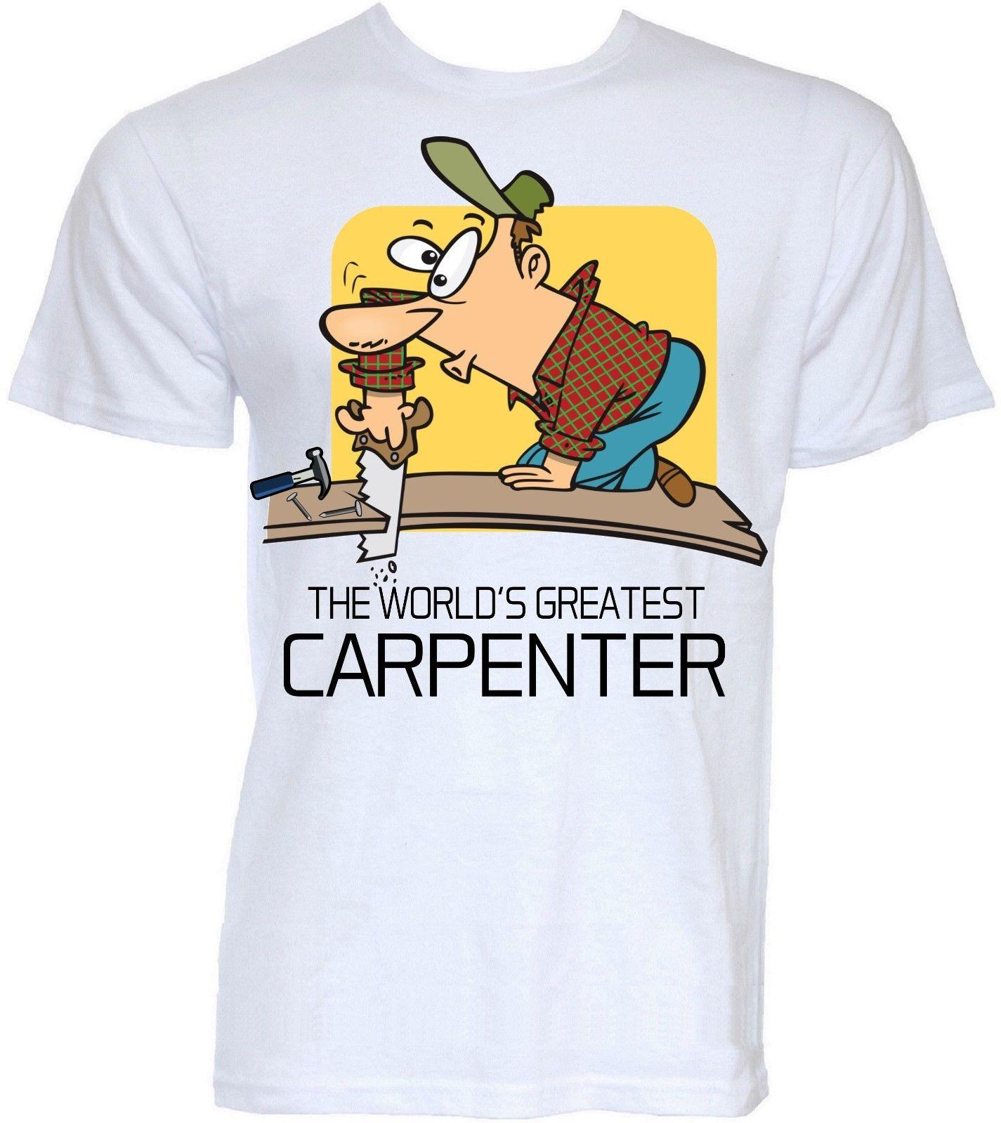 642dca80 Carpenter T Shirts Mens Funny Cool Novelty Joke Carpentry Carpenters Gifts  Ideas Unisex Casual Tshirt Top Cotton Shirts White T Shirts From  Culturepress, ...