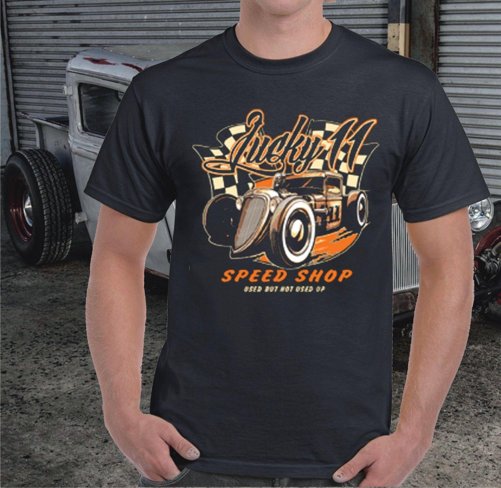 Hot Rod T Shirts >> Lucky 11 Speed Shop Hot Rod Rat Rod T Shirt 2018 New Men Tee 2018 Fashion T Shirts Summer Short Sleeves