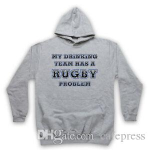 MY DRINKING TEAM HAS A RUGBY PROBLEM FUNNY SLOGAN ADULTS KIDS HOODIE