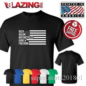 Beer Bacon Motorcycle Guns Freedoms USA T shirt fun gift novelty tee Sm 3XLg