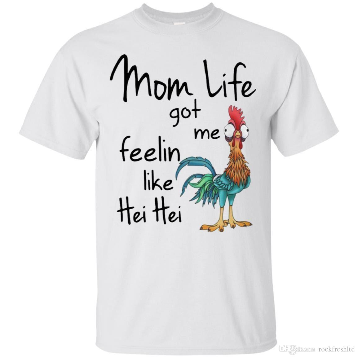 22b4817f Mom Life Got Me Feelin Like Hei Hei T Shirt Funny Tee Shirt Short Sleeve S  5XL Funny T Shirt Designs Make A Tee Shirt From Rockfreshltd, $10.18|  DHgate.Com