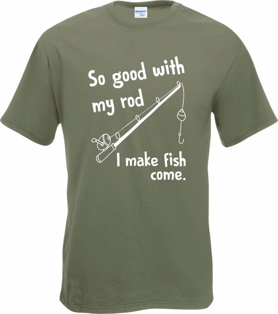 b0f4c3eb Korean T Shirts So Good With My Rod I Make Fish Come Fisher T Shirt New  Mens Gift Funny Fisher Custom Tee Shirt Printing T Shirts Buy Shirt T From  Layercuff ...