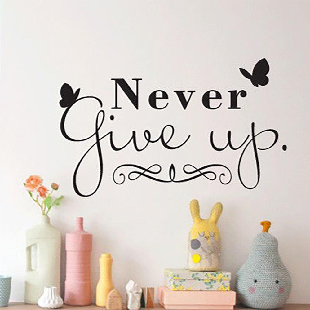 Never Give Up Butterfly Wall Sticker Home Quotes Inspirational Love Art Painting Wall Stickers Vinyl Decor Decals