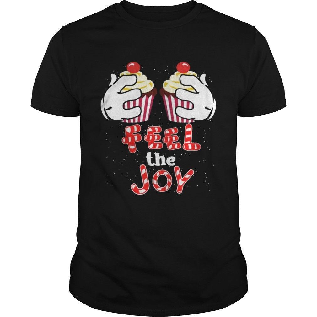 Feel The Joy Funny Cupcake Christmas Shirt Christmas Gift Holiday Xmas Funny summer Hot Sale Men T-Shirt Top New Tee Print