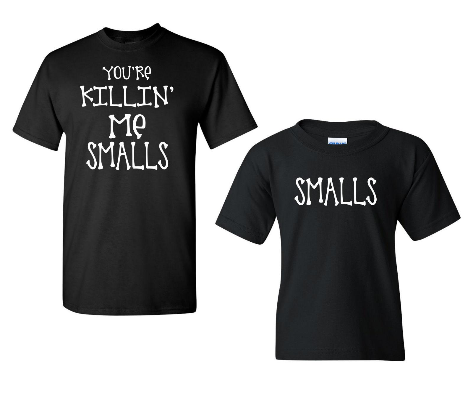 349ee3d5 Your Killing Me Small Combo Father And Son Matching Tee Shirts 1671