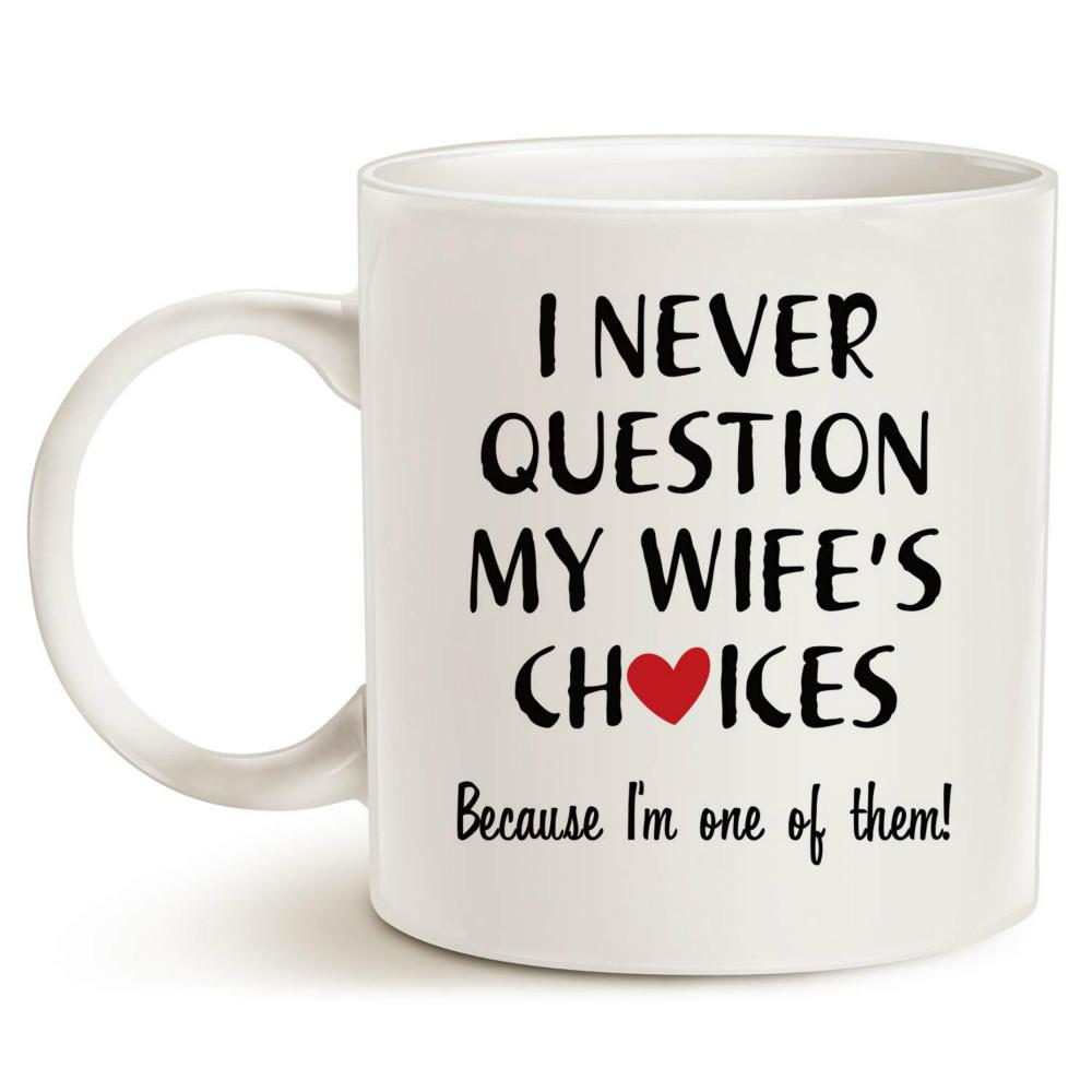 Wife Christmas Gifts.Funny Quote Coffee Mug For Husband Christmas Gifts One Of My Wife Choices Funny Cup White 11 Oz