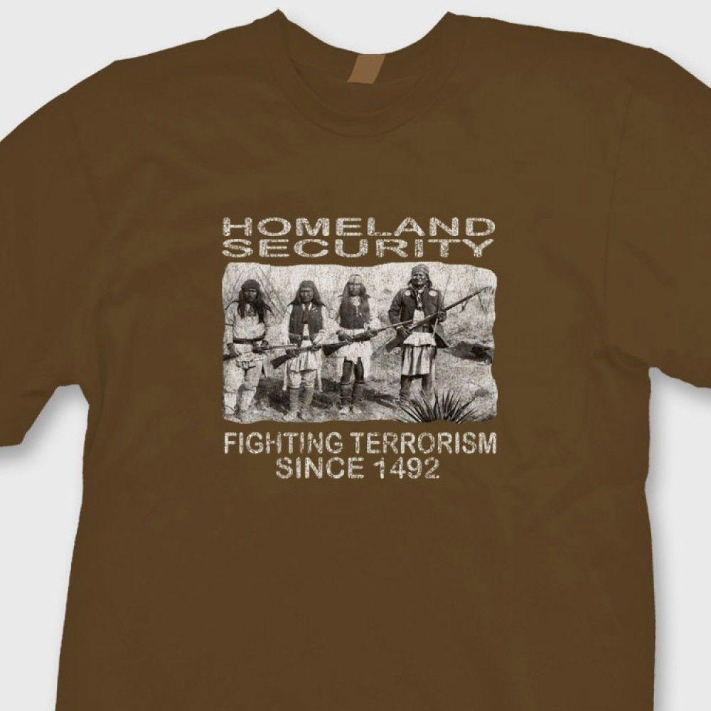 Homeland Security Fighting Terrorism Since 1492 LADY TSHIRT Funny Native Shirt