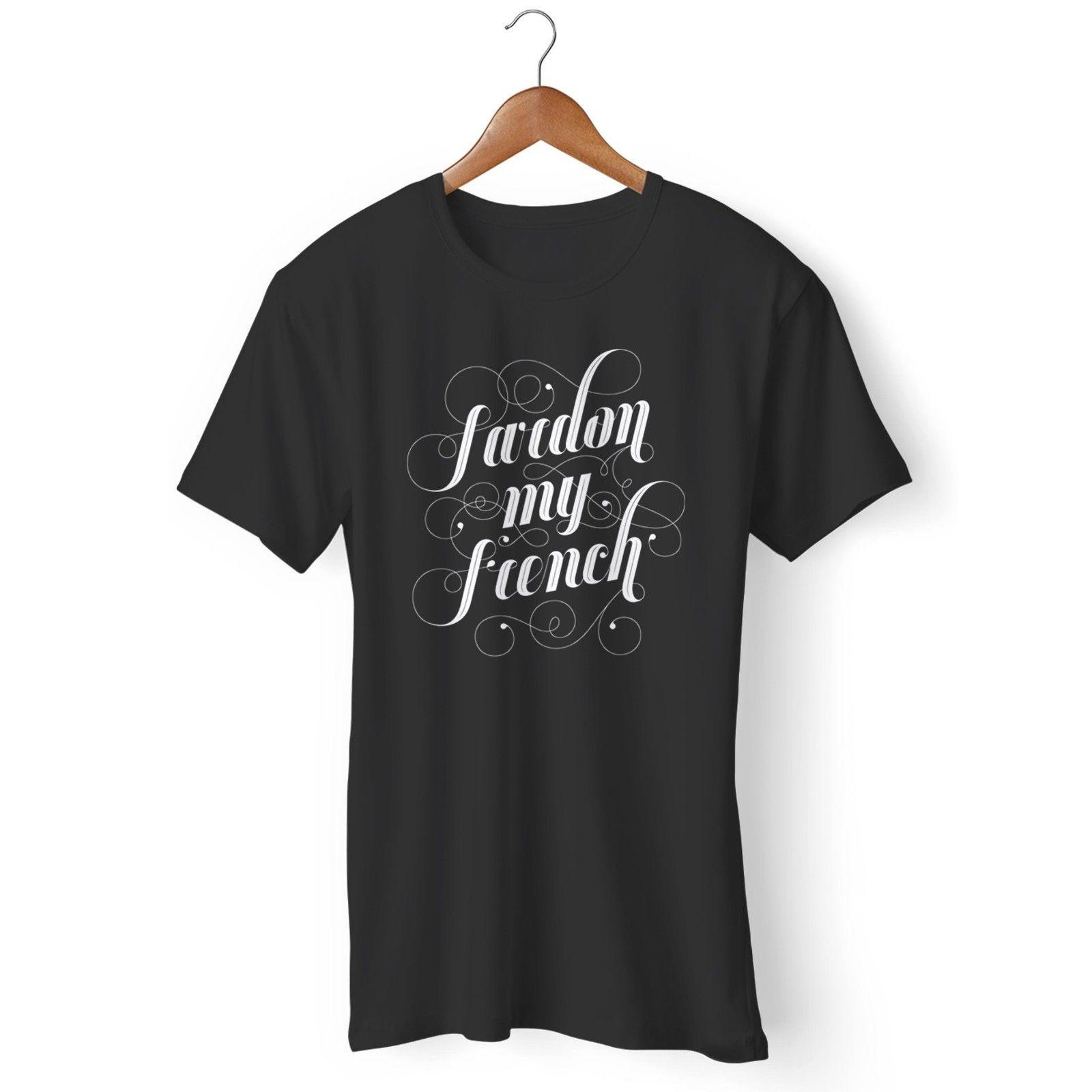 French Pardon My French Funny French Instagram Tumblr 2 Man's / Woman's  T-Shirt Brand shirts jeans Print