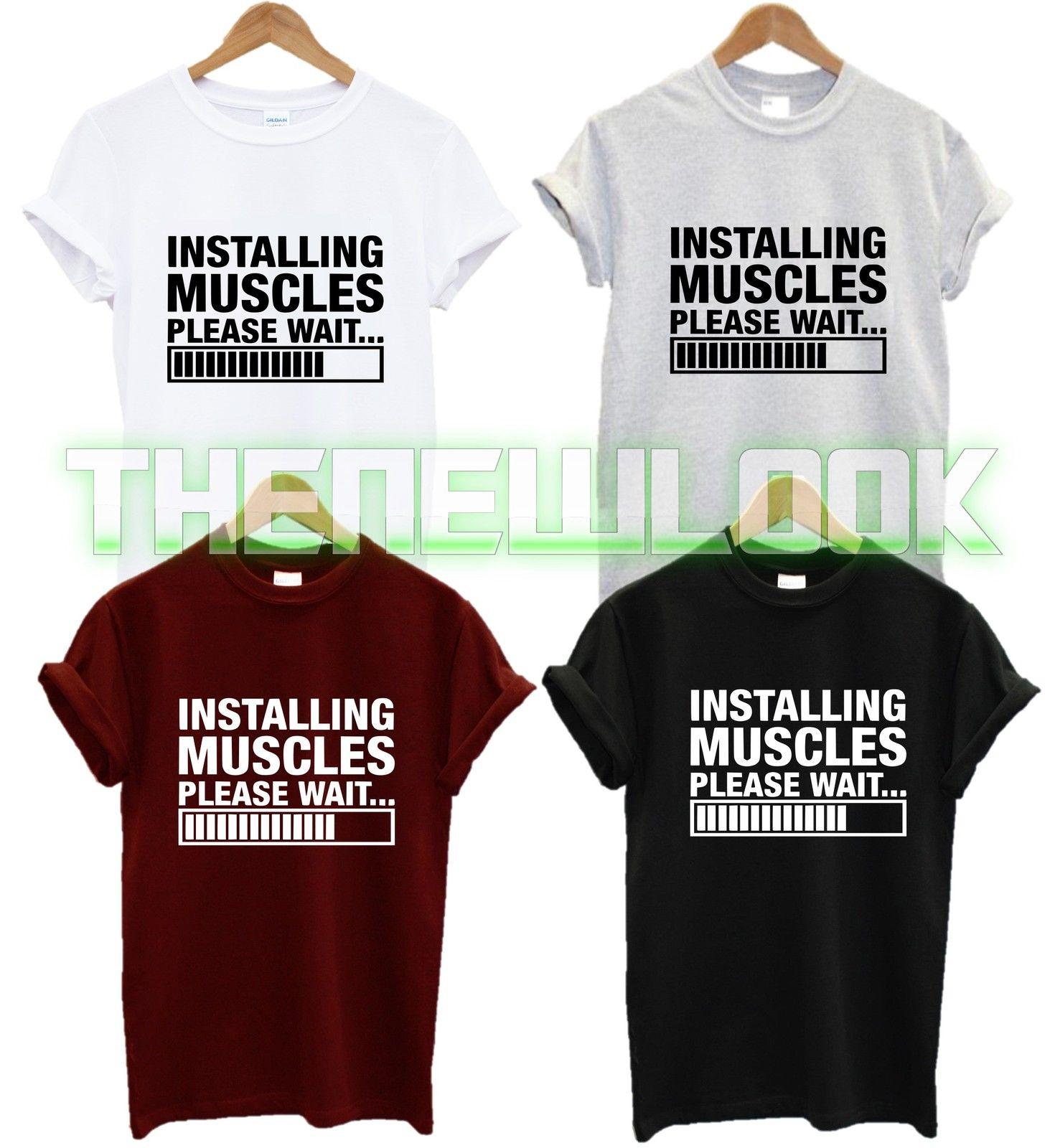 728f8b2a INSTALLING MUSCLES PLEASE WAIT T SHIRT WORKOUT ID FITNESS SQUAT WEIGHTS GYM  NEW Funny Unisex Casual Gift On T Shirts It Tee Shirts From  Fashionistas_tees, ...