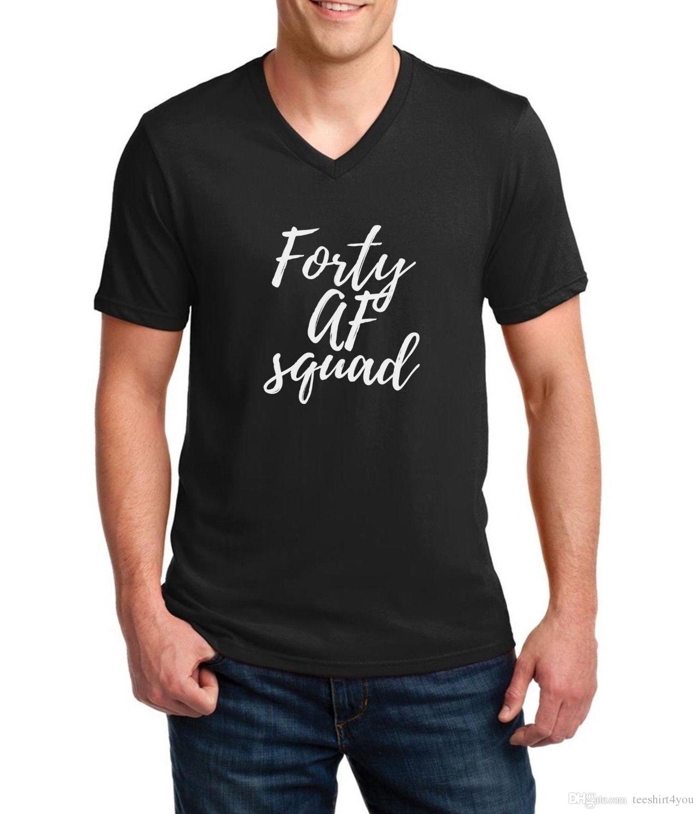 Mens V Neck Forty Af Squad Shirt Funny Bday Gift T 40Th Birthday Party Short Sleeve Team Fashion Big Size TopsTees Man Clothi Vintage