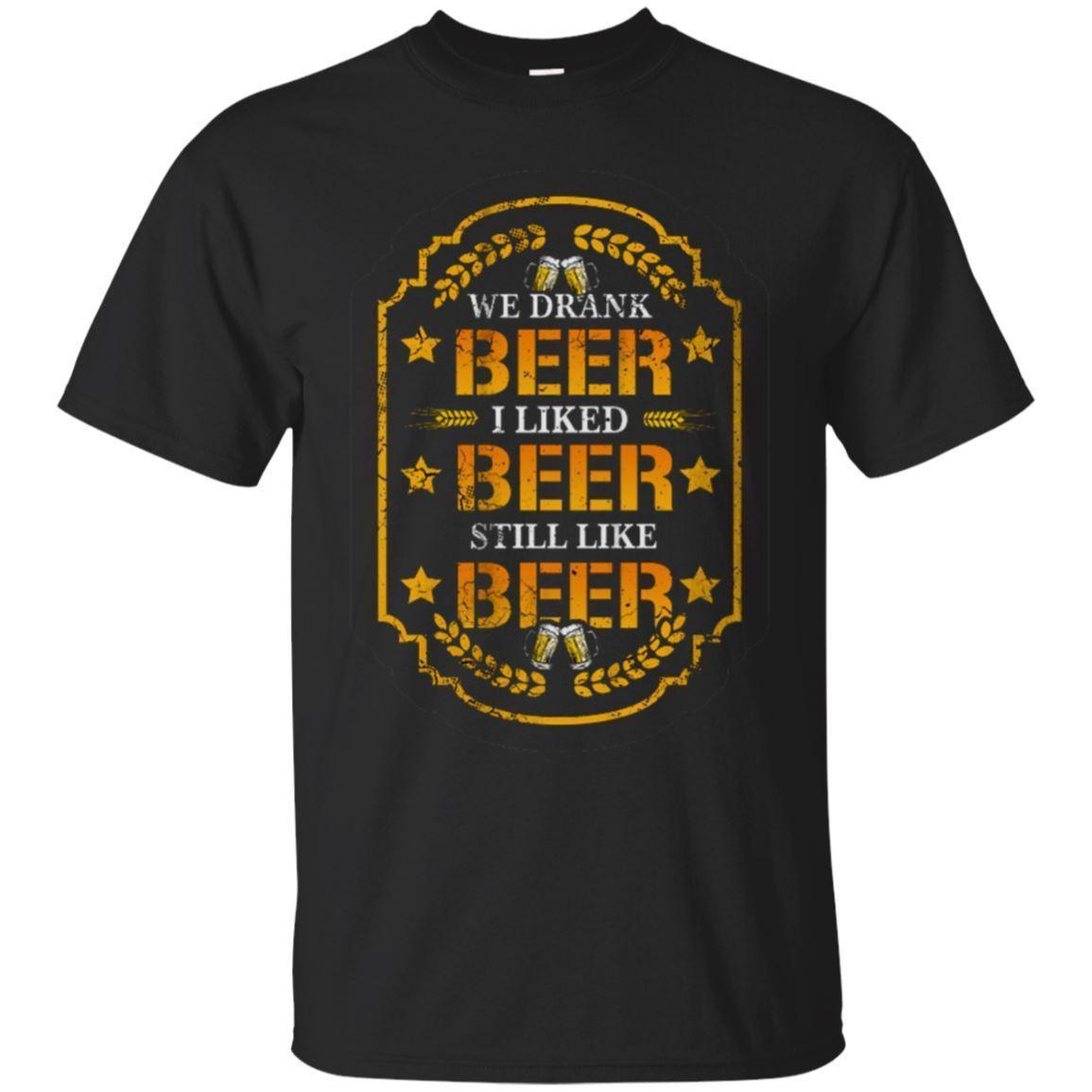 7bc8d49b1fc Brett Kavanaugh We Drank Beer I Liked Beer Still Like Beer T Shirt Black
