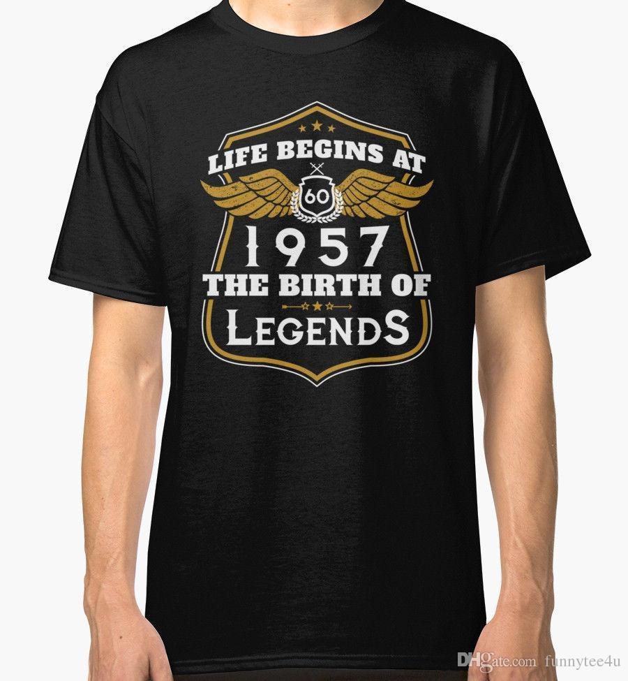 dc5e6351b Life Begins At 60 1957 The Birth of Legends New T-Shirt Men's Black Tee  Shirt Men Male Screen Printing Custom Short Sleeve 3XL