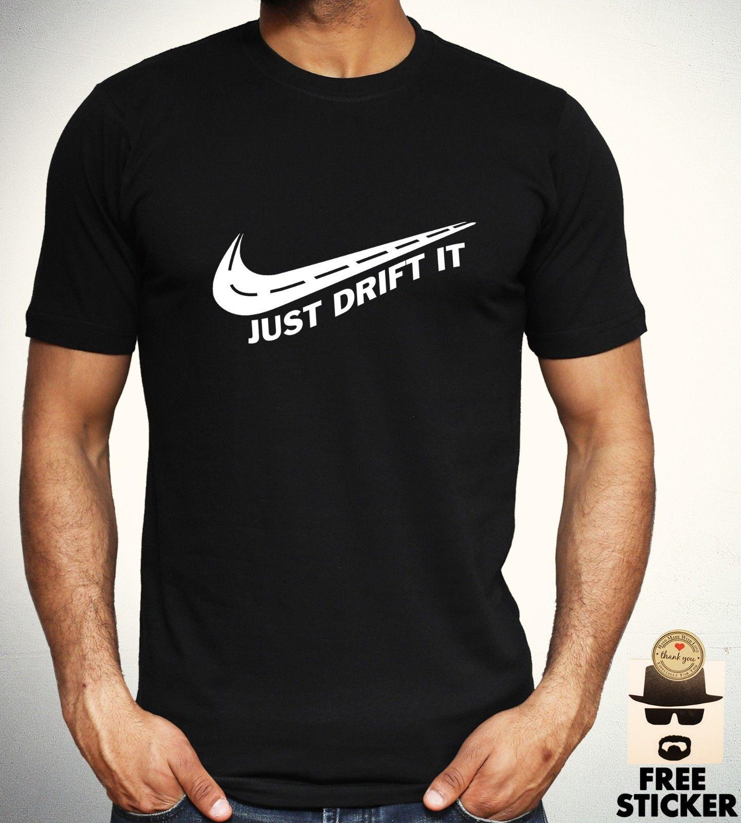 dfe81cf9 Just Drift It T Shirt Funny Parody Tee Cars Driving Tee Gift New Top Adult  Mens New 2018 Summer Fashion Tops Round Neck Tees Designer Tee Best T Shirt  ...