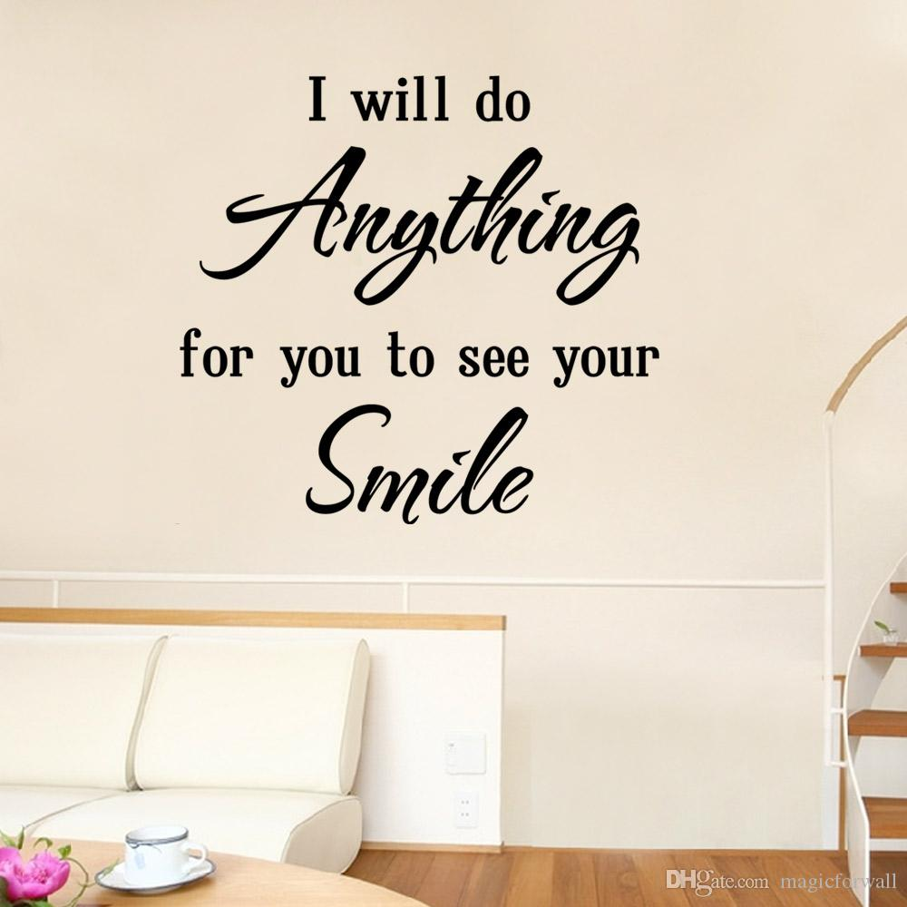 Love Saying Wall Quote Decal Sticker Decor Home Art Mural Poster ---I Will do anything for you to see your smile
