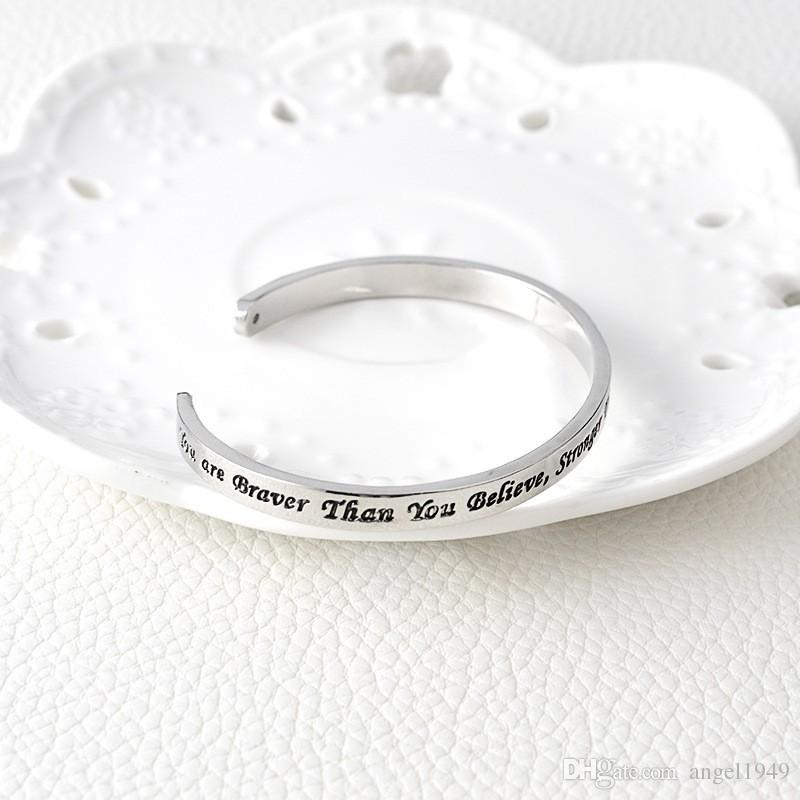 """Cuff Bangle Bracelet Engraved """"You are Braver than you believe Stronger than you seem and Smarter than you think"""""""