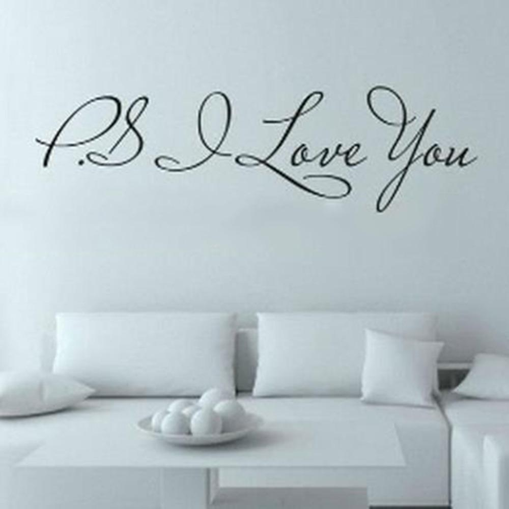 Love Wall Art Stickers Part - 37: Ps I Love You Wall Art Decal Home Decor Famous U0026 Inspirational Quotes  Living Room Bedroom Removable Wall Stickers Train Wall Decals Train Wall  Stickers From ...