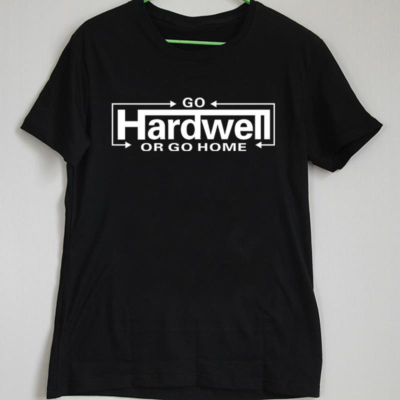 Fg1509 Design Go Hardwell Or Go Home Men T Shirt High Quality ...