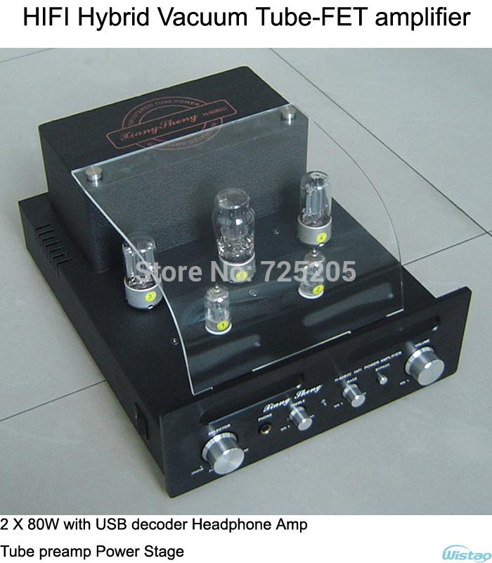 2 x 80W HIFI Hybrid Vacuum Tube amplifier with USB decoder Headphone Amp  Tube preamp FET Power Stage 110/220v