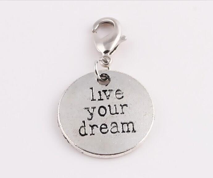 Жить вашей мечты прелести для плавающей медальон тегами болтаться с тибетской серебряные подвески DIY ювелирных изделий sp208