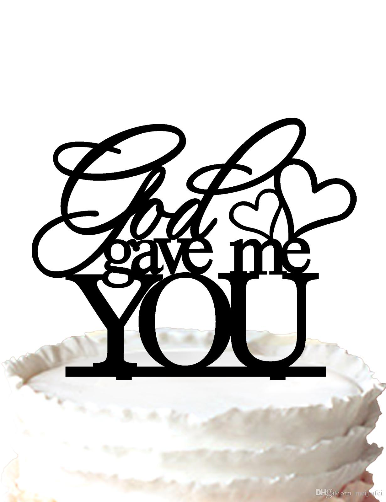 God Gave Me You Wedding Anniversary Cake Topper with Heart,for ...