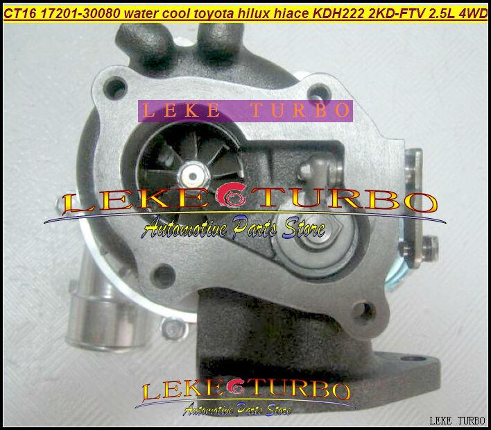 CT16 17201-30080 Turbo Water cooled Turbocharger For TOYOTA Hi-Lux Hi-ACE Hilux Hiace KDH222 2KD 2KD-FTV 2.5L D4D 4WD