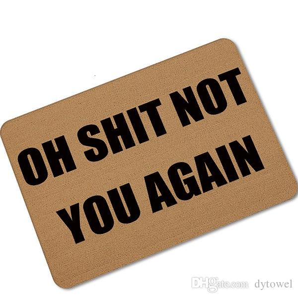 Merveilleux Halloween Doormats Funny Sign Oh Shit Not You Again Home Decorative Door  Mats Magic Welcome Floor Mats Front Porch Rugs Udh02 Shaw Rugs Afghan Rugs  From ...