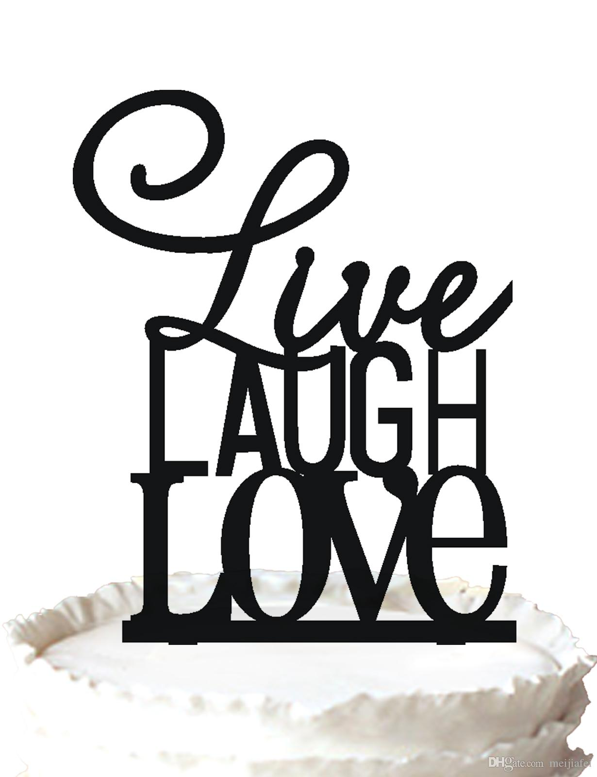 2018 Live Laugh Love Acrylic Cake Topper For Wedding Birthday