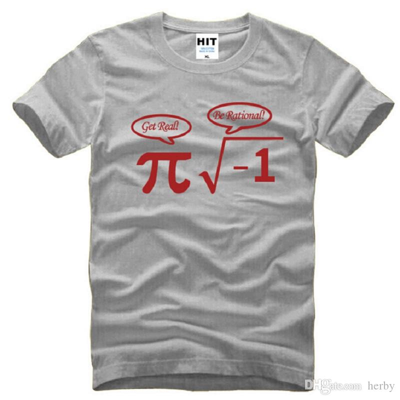 2016 New Be Rational Get Real Nerdy Geek Pi Nerd T Shirts Men ...