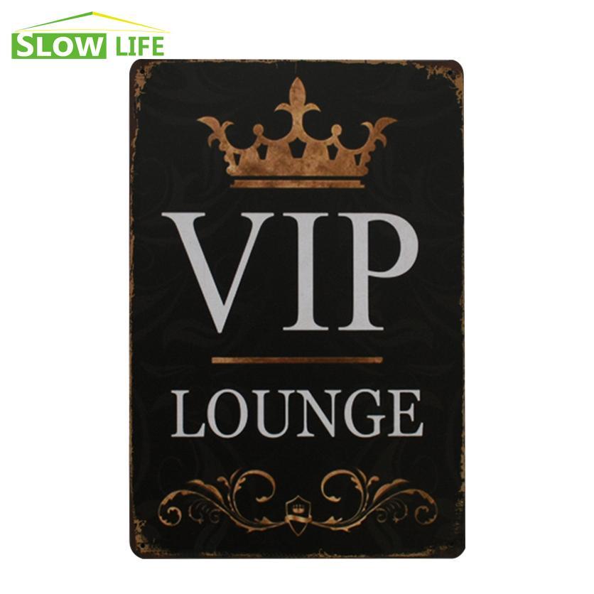 Wholesale  VIP Lounge Vintage Home Decor Tin Sign 8x12 Bar/Garage/House  Wall Decor Metal Plate Lovely Metal Sign Retro Metal Poster Home Decor Sign  Plate ...